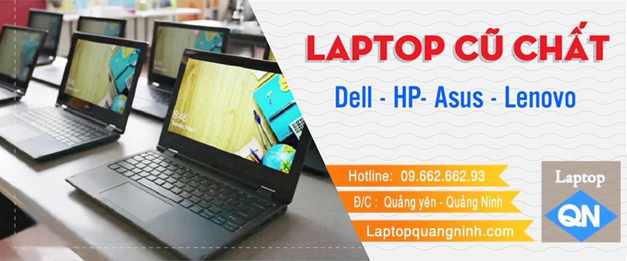 Laptop cũ Quảng Ninh